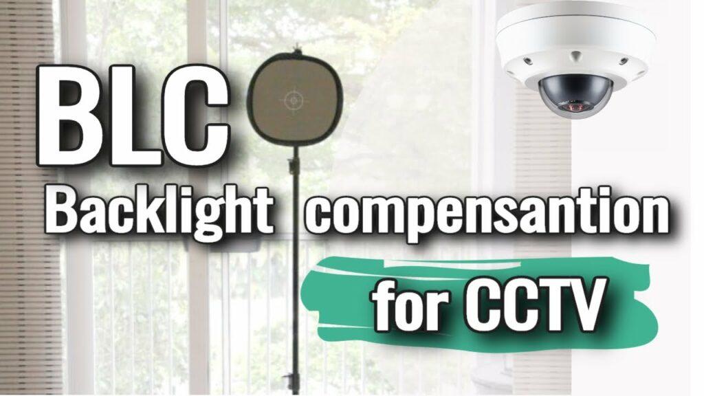 فناوری BLC در دوربین مداربسته